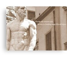 The Body Is The Image Of Your Self-Respect Canvas Print