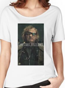 Mad Eye Moody - Constant Vigilance Women's Relaxed Fit T-Shirt