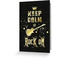 Keep Calm and Rock On Gold Electric Guitar Typography Greeting Card
