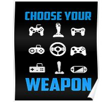 Choose Your Weapon Tshirt Gaming Console Gamer Funny DT Adult Tee shirt Gaming T-Shirt Poster