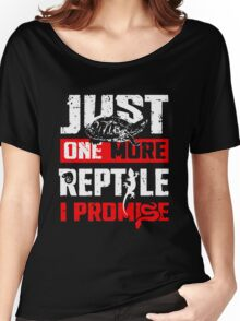 Just One More Reptile I Promise Shirt Women's Relaxed Fit T-Shirt