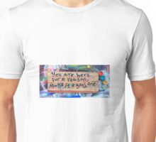 make it a good one Unisex T-Shirt