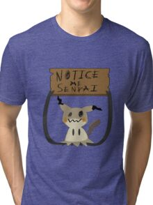 Mimikyu - Notice me senpai Tri-blend T-Shirt