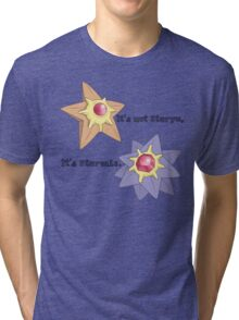 It's Not Staryu Tri-blend T-Shirt