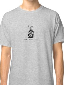 I Run - black Classic T-Shirt