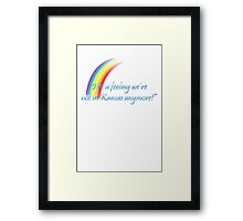 Wizard of Oz - Not in Kansas Anymore classic quote Framed Print