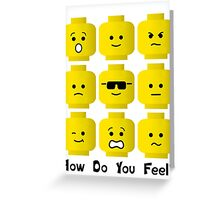 'How Do You Feel?' by Customize My Minifig  Greeting Card
