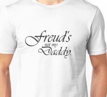 Freud's Not My Daddy Unisex T-Shirt