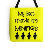 My Best Friends are Minifigs  Tote Bag