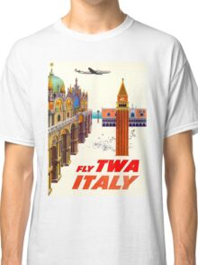 """TWA AIRLINES"" Fly to Italy Advertising Print Classic T-Shirt"