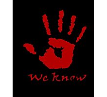 We Know Letter - The Dark Brotherhood t-shirt Photographic Print