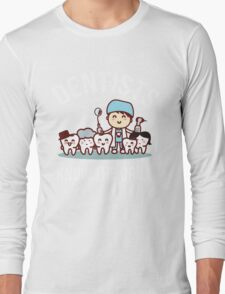 Dentists Know The Drill Funny Dentist Gift, Dental Long Sleeve T-Shirt