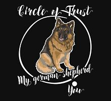 Circle Of Trust My German Shepherd And You, German Shepherd Lovers Gift, Funny Design Unisex T-Shirt