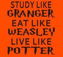 Study Like Granger, Eat Like Weasley, Live Like Potter Kids Tee