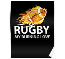 Rugby. My Burning Love Poster