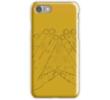 Not Expecting Much iPhone Case/Skin