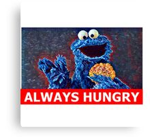 Cookie Monster Always Hungry Canvas Print