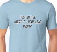 This aint be - Funny Slang Quote - Scrubs Unisex T-Shirt