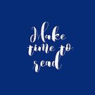 Make Time to Read Typography  by Greenbaby