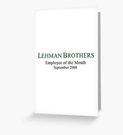Lehman Brothers Political Humor Greeting Card