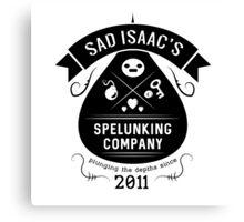 Sad Isaac's Spelunking Company Canvas Print