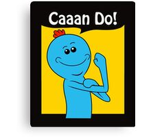 Meeseeks can do! Canvas Print