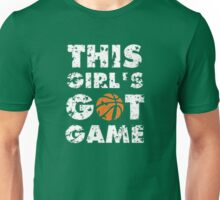 This Girl's Got Game basketball Unisex T-Shirt