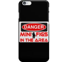 Danger Minifigs in the Area Sign iPhone Case/Skin