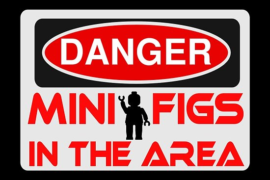 Danger Minifigs in the Area Sign by Customize My Minifig