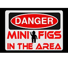 Danger Minifigs in the Area Sign Photographic Print