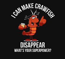 Crawfish Lovers Gift - I Can Make Crawfish Disappear-Food Lovers Unisex T-Shirt