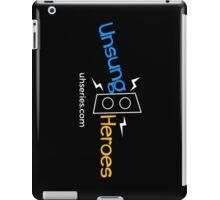 Unsung Heroes iPad Case/Skin
