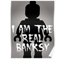 "Black Minifig with ""I am the Real Banksy"" slogan [Large] by Customize My Minifig Poster"