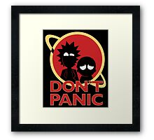 Rick and Morty don't Panic Framed Print