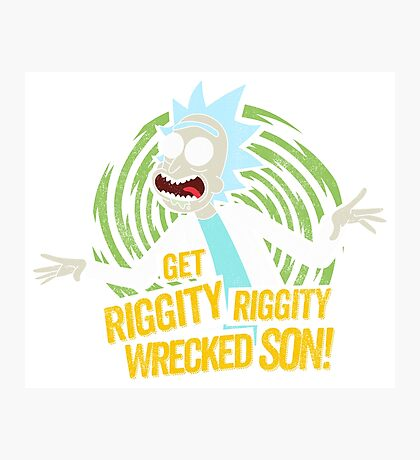 Rick and Morty get Riggity Photographic Print