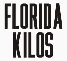 Florida Kilos by ARTP0P
