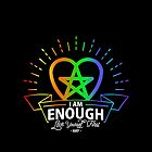 I am Enough by rockslammer