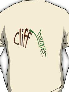 CLIFF-HANGER T-Shirt