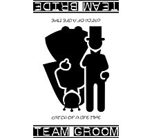 Team Bride - Team Groom VRS2 Photographic Print
