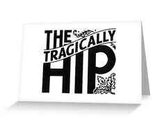 the tragically hip band Greeting Card