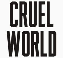 Cruel World Kids Tee