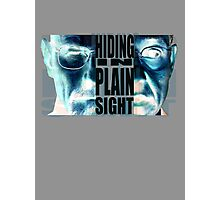 Hiding in Plain Sight - Breaking Bad Photographic Print