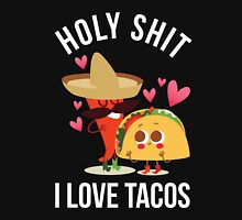 Holy Shit I Love Tacos-Mexican Peeper-Taco Lovers Gift-Funny Tacos Unisex T-Shirt