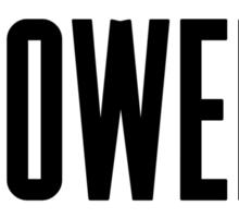 Money Power Glory Sticker