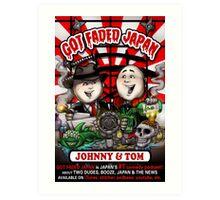 GOT FADED JAPAN PODCAST. NEW LOGO! Art Print