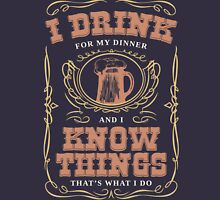 I Drink For My Dinner and I Know Things in Navy Blue Unisex T-Shirt