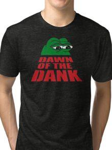 dawn of the dank Tri-blend T-Shirt