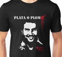 Plata O Plomo Pablo Escobar El Patron Del Mal Unisex T-Shirt