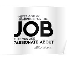 the job that you are passionate about - warren buffett Poster