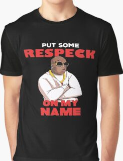 Birdman Put Some Respeck on My Name Graphic T-Shirt